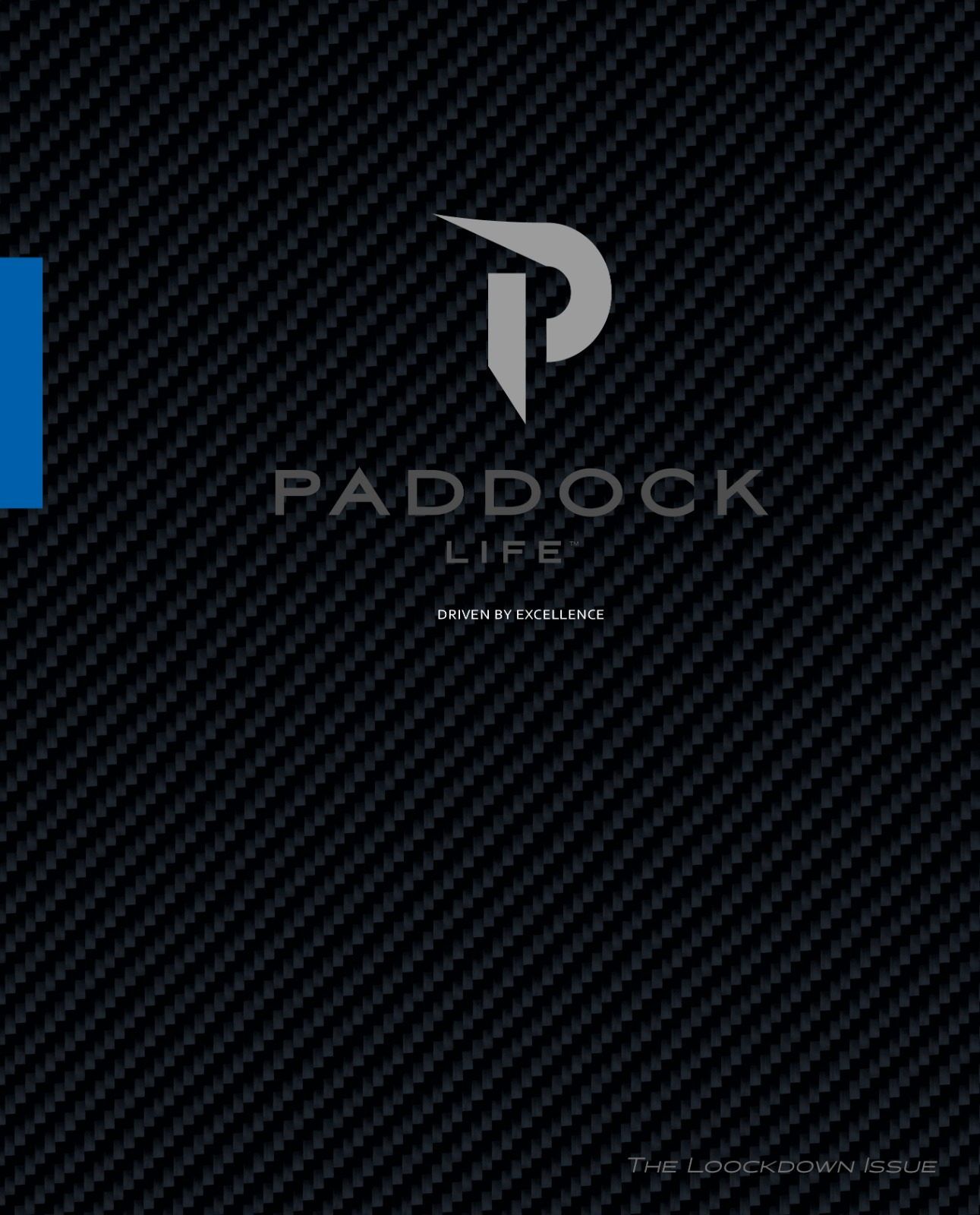 Paddock Life Issue 15 Lockdown